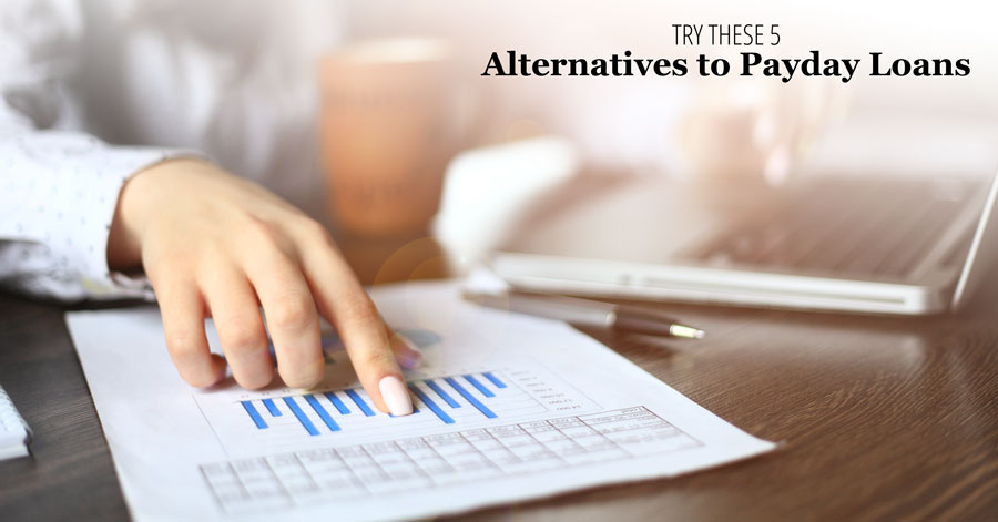 Try These 5 Alternatives to Payday Loans