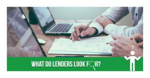 What Do Lenders Look At When You Apply?